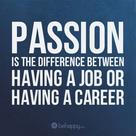 passion and careers quotes